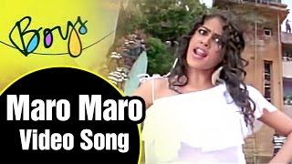 Maro Maro Video Song   Boys Tamil Movie   Siddharth   Genelia   Bharath   Shankar   AR Rahman