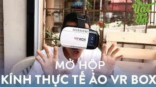 getlinkyoutube.com-Vật Vờ| Mở hộp kính thực tế ảo VR Box giá hợp lí, chất lượng tốt
