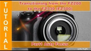 getlinkyoutube.com-Transitioning from the FZ200 to the FZ330(300) - Part 1