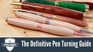 The Definitive Pen Turning Guide
