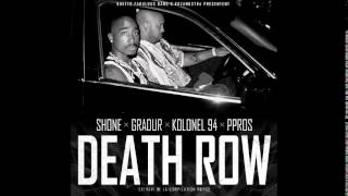 Shone - Death Row (ft. Ppros, Kolonel 94 & Gradur)