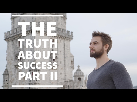 The Truth About Success - What The Gurus Don't Tell You Part 2