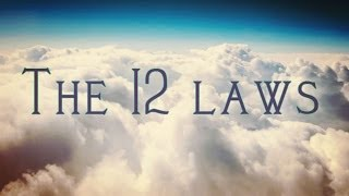 The 12 Universal Laws That Governs Our Lives! (Create Your Life!)
