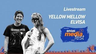 getlinkyoutube.com-Livestream con Yellow Mellow y Elvisa