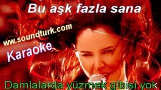 Şebnem Ferah Bu Aşk Fazla Sana Karaoke