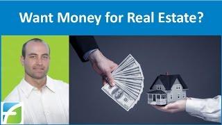 getlinkyoutube.com-Want Money For Real Estate?