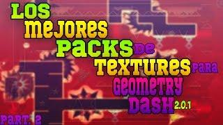 getlinkyoutube.com-Los Mejores Packs De Textures Para Geometry Dash 2.0.1