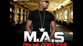 M.A.S - On ne dort pas