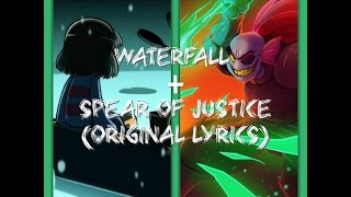 getlinkyoutube.com-Waterfall + Spear of Justice Original Lyrics