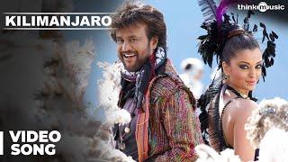 Kilimanjaro Official Video Song | Enthiran | Rajinikanth | Aishwarya Rai | A.R.Rahman