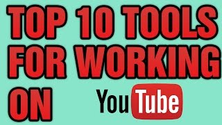 Top 10 Most Helping Tools for Working on Youtube Urdu/Hindi Tutorial