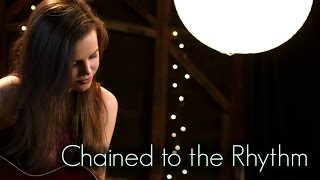 getlinkyoutube.com-Chained To The Rhythm - Katy Perry (Tiffany Alvord Cover)