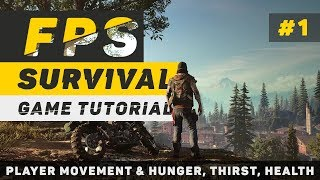 Create a Survival Game in Unity   Part 1: Player Script   Unity 5 Tutorial