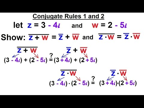 Calculus 2: Complex Numbers & Functions (8 of 28) Conjugate Rules 1 and 2