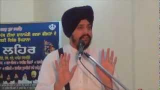 getlinkyoutube.com-Sikhi Lehar 13 may 2012 MANUPUR, LUDHIANA Birha Birha Aakhiye by Sarbjit Singh Dhunda
