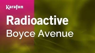 Karaoke Radioactive - Boyce Avenue *