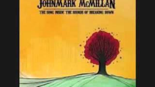 getlinkyoutube.com-Ashes and Flames - John Mark McMillan