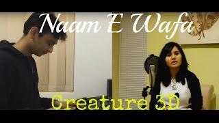 Naam E Wafa - Female Cover Version by Ramya Ramkumar | Creature 3D |Farhan Saeed |(ft. Karan Maniar)