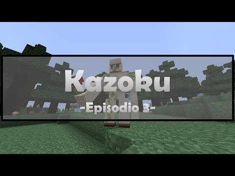 Episodio 3: El horno industrial // Minecraft 1.7.2: Kazoku // Gameplays