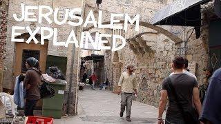 Jerusalem Explained