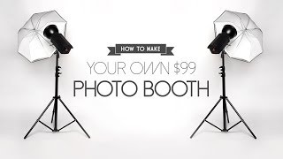 getlinkyoutube.com-DIY - How to Build a Photo Booth for only $99