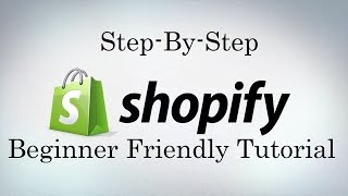 getlinkyoutube.com-Shopify Tutorial For Beginners - Create An Online Shopify Store 2017