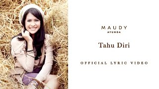 getlinkyoutube.com-Maudy Ayunda - Tahu Diri | Video Lirik