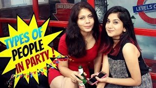 getlinkyoutube.com-Types Of Indian Girls You Will Find In A PARTY !