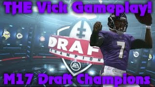 getlinkyoutube.com-Madden 17 Draft Champions #47! The Best Vick Can Get!