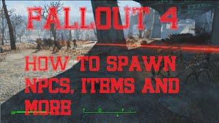 getlinkyoutube.com-Fallout 4: How to make NPC Battles, Spawn Items and More!
