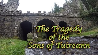 getlinkyoutube.com-Tragedy of the Sons of Tuireann - An Ancient Irish Legend