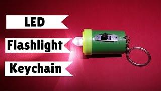 getlinkyoutube.com-How to Make Super Bright LED Flashlight Keychain - DIY Keychain