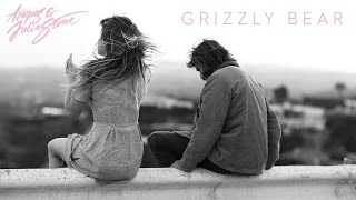 "Angus & Julia Stone - ""Grizzly Bear"""