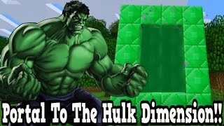 getlinkyoutube.com-Minecraft How To Make A Portal To The Hulk Dimension - Hulk Dimension Showcase!!!
