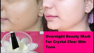 getlinkyoutube.com-Overnight Beauty Mask for Crystal Clear Glowing Skin