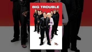 getlinkyoutube.com-Big Trouble