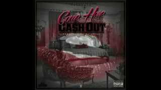 Ca$h Out - Come Here