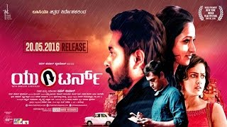 U Turn Kannada New Movie | new movie trailers 2016 | Kannada with Eng Subtitles width=