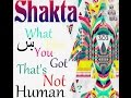 Shakta - What Else You Got Thats Not Humanᴴᴰ