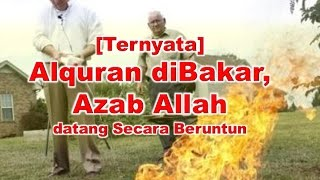 getlinkyoutube.com-Inilah Akibat Jika 'Menantang' Allah dengan Membakar Alquran