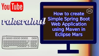 getlinkyoutube.com-How to create Simple Spring Boot Web Application using Maven in Eclipse Mars