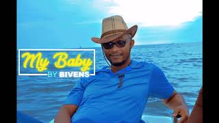 My Baby By Bivens  ( Official Audio 2018 )