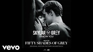 getlinkyoutube.com-Skylar Grey - I Know You (Fifty Shades Of Grey) (Lyric Video)
