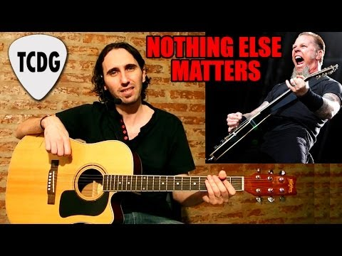 Como tocar Nothing else matters - Metallica - Clase de guitarra gratis - Tutorial TCDG
