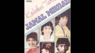 Jamal Mirdad   Hati Seorang Kawan Baru