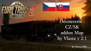 getlinkyoutube.com-Euro Truck Simulator 2   Découverte - CZ/SK addon Map by Vlasta v 2.1 [FR]