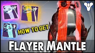 Destiny: Specific Strike Class Item! | Solar, Void, Arc Flayer Mantles!