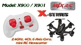 getlinkyoutube.com-MJX X901 2.4GHz, 4Ch, 6 Axis Gyro, mini RC Hexacopter (RTF)