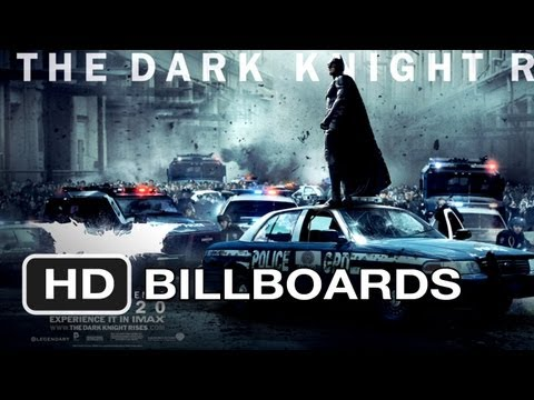 The Dark Knight Rises - Billboards (2012) Batman Movie HD