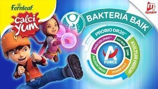 Kuasakan #BoBoiBoy™ Dengan Kebaikan Fernleaf CalciYum A-FORCE™